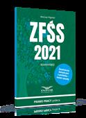 ZFŚS 2021. Komentarz